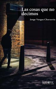 lascosasquenodecimos_jorgevargaschavarria